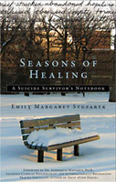Seasons of Healing - A Suicide Survivor's Notebook